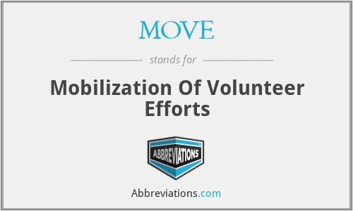 MOVE - Mobilization Of Volunteer Efforts