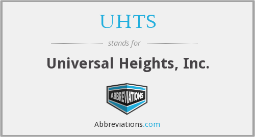 UHTS - Universal Heights, Inc.