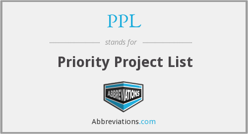 PPL - Priority Project List