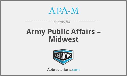 APA-M - Army Public Affairs – Midwest