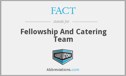 FACT - Fellowship And Catering Team
