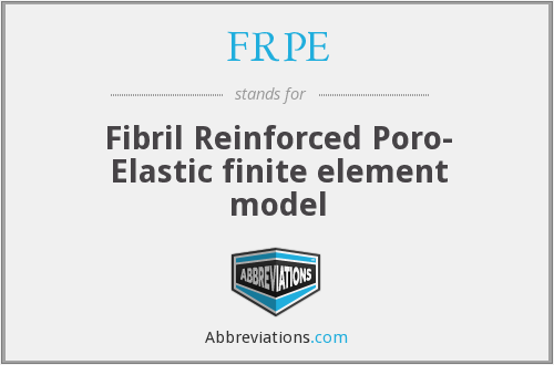 FRPE - Fibril Reinforced Poro- Elastic finite element model