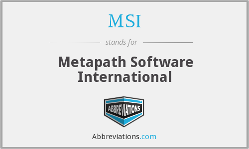 MSI - Metapath Software International