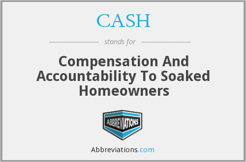 CASH - Compensation And Accountability To Soaked Homeowners