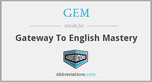 GEM - Gateway To English Mastery