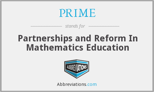 PRIME - Partnerships and Reform In Mathematics Education