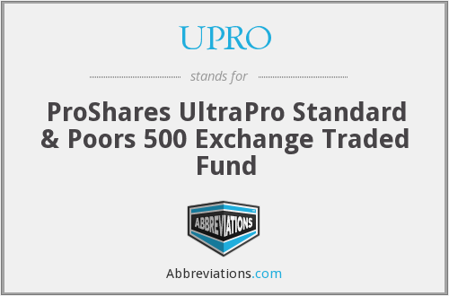 What does UPRO stand for?
