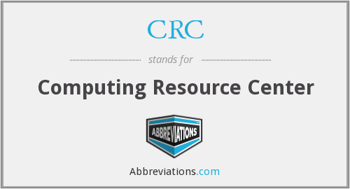 CRC - Computing Resource Center