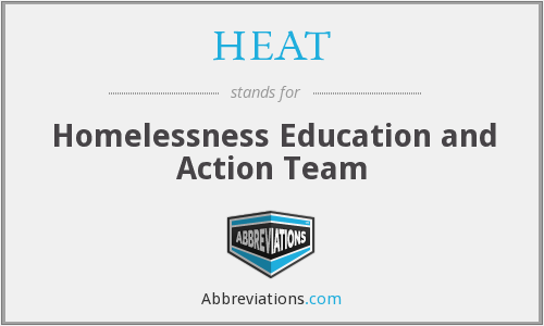 HEAT - Homelessness Education and Action Team