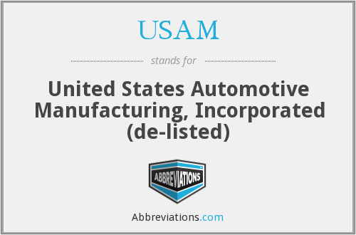 USAM - United States Automotive Manufacturing, Incorporated (de-listed)