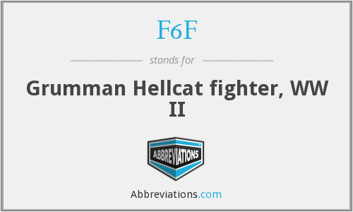 F6F - Grumman Hellcat fighter, WW II