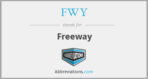 What does FWY stand for?
