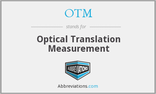 OTM - Optical Translation Measurement