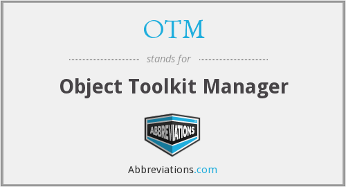 OTM - Object Toolkit Manager
