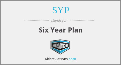 SYP - Six Year Plan