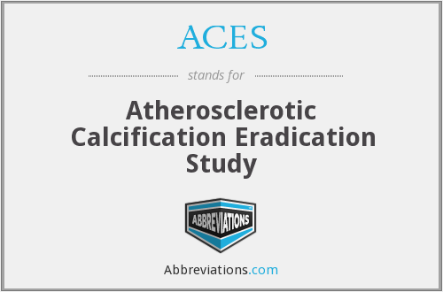ACES - Atherosclerotic Calcification Eradication Study