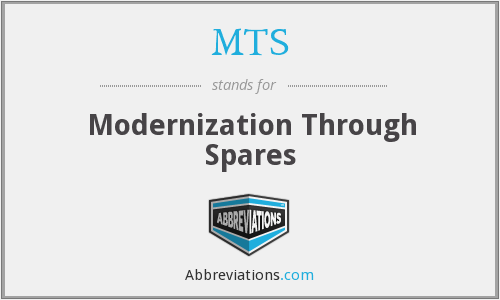 MTS - Modernization Through Spares