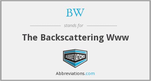 BW - The Backscattering Www