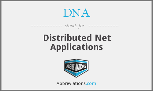 DNA - Distributed Net Applications