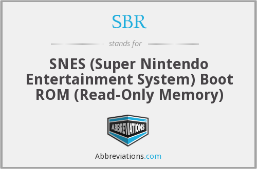 SBR - SNES (Super Nintendo Entertainment System) Boot ROM (Read-Only Memory)