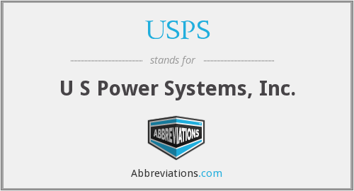 USPS - U S Power Systems, Inc.