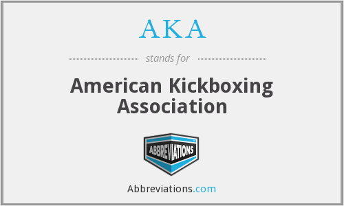 AKA - American Kickboxing Association