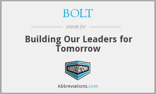 BOLT - Building Our Leaders for Tomorrow