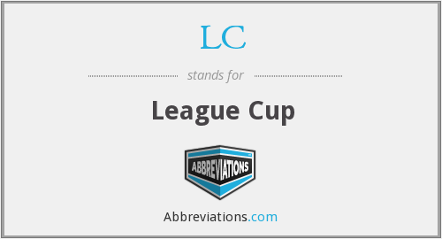 LC - League Cup