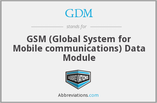 GDM - GSM (Global System for Mobile communications) Data Module