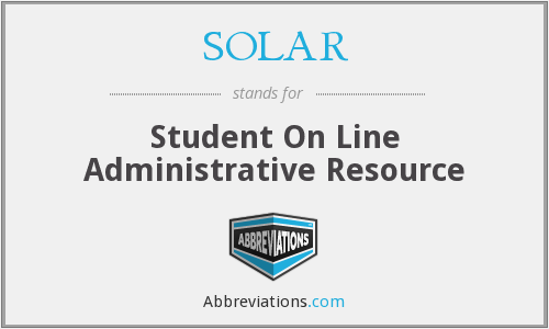 SOLAR - Student On Line Administrative Resource