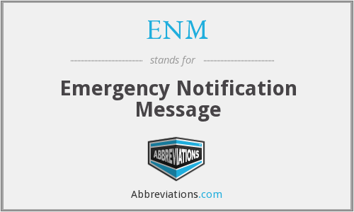ENM - Emergency Notification Message