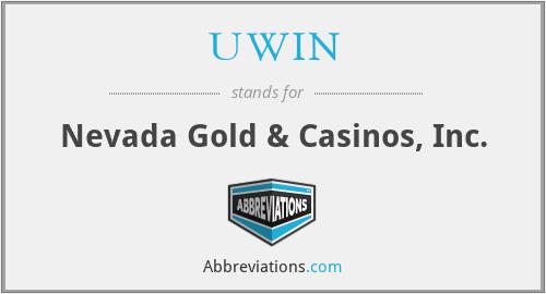 UWIN - Nevada Gold & Casinos, Inc.
