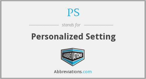 PS - Personalized Setting
