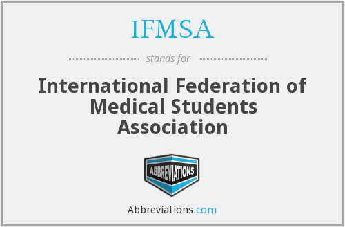 What does IFMSA stand for?