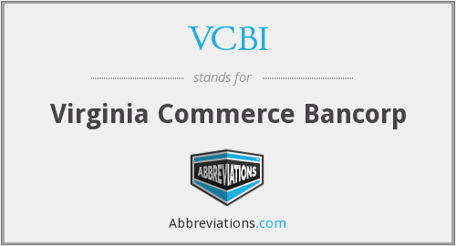 VCBI - Virginia Commerce Bancorp