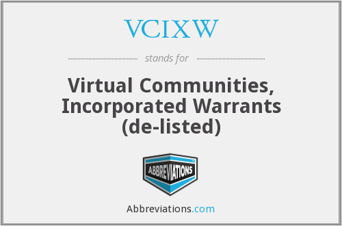 VCIXW - Virtual Communities, Inc. Warrants