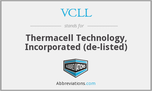 VCLL - Thermacell Technology, Inc.