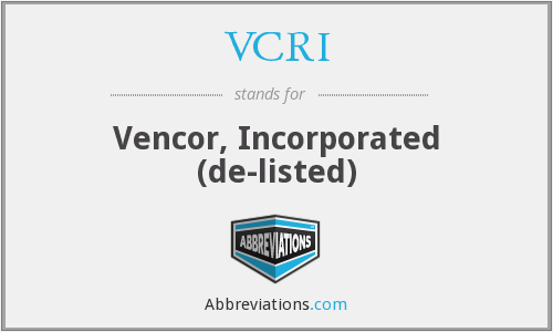 VCRI - Vencor, Incorporated  (de-listed)