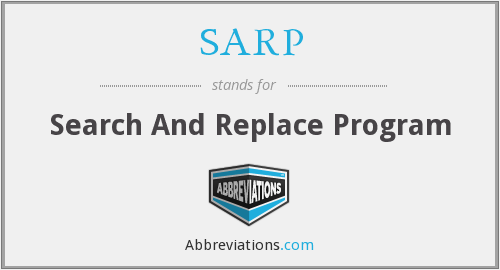 SARP - Search And Replace Program