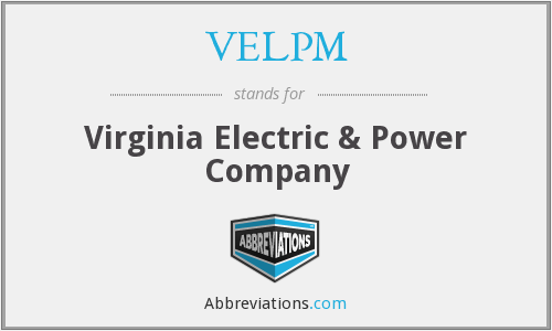 VELPM - Virginia Electric & Power Company