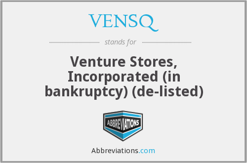 VENSQ - Venture Stores, Inc.