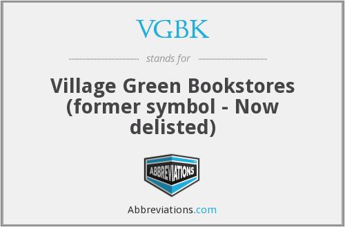 VGBK - Village Green Bookstores (former symbol - Now delisted)