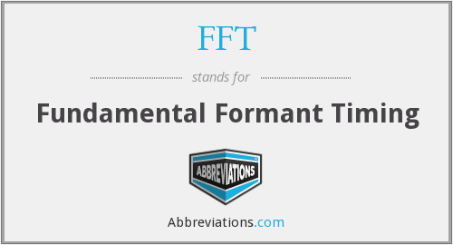 What does formant stand for?