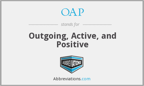 OAP - Outgoing, Active, and Positive