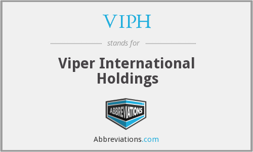 VIPH - Viper International Holdings