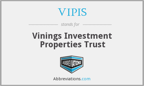 VIPIS - Vinings Investment Properties Trust