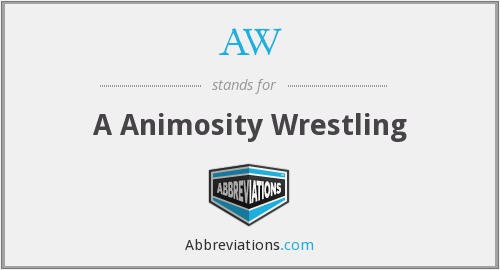 AW - A Animosity Wrestling
