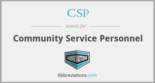CSP - Community Service Personnel