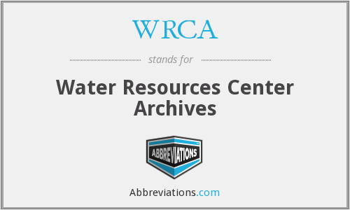 WRCA - Water Resources Center Archives