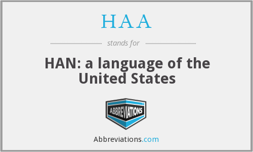 HAA - HAN: a language of the United States